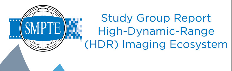 Study Group On High Dynamic Range HDR Ecosystem