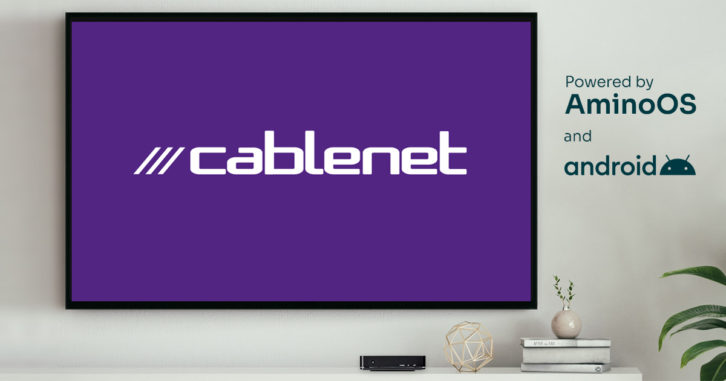 Amino Flexibility Enables Cablenet to Meet the Challenges of Android TV on a Hybrid Architecture